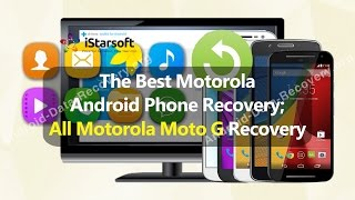 The Best Motorola Android Phone Recovery; All Motorola Moto G Recovery