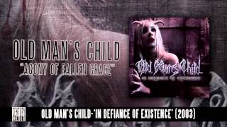 OLD MAN'S CHILD - Agony Of Fallen Grace (Album Track) видео