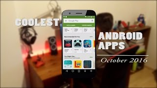 Coolest Android Apps | October 2016 (4K)