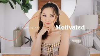 How I Stay Motivated GRWM