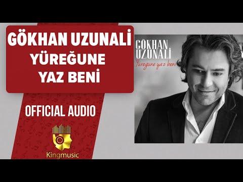 Gökhan Uzunali - Yüreğune Yaz Beni - ( Official Audio )