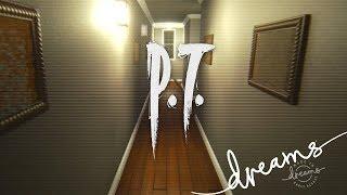 DREAMS - P.T. (lewisc729) - Playstation 4 Gameplay, Walkthrough