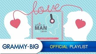 รวมเพลงรักจากใจผู้ชาย - MP3 When A Man Love [GRAMMY BIG]