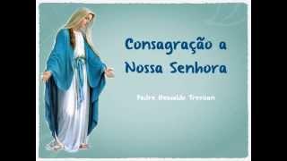 musica Consagração a Nossa Senhora