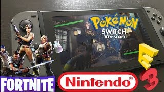 Massive Rumor News: Pokemon Switch E3 Demo Leaked | Fortnite Switch Secrets Revealed & Switch Hacked