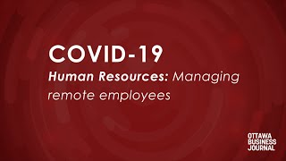 Coping With Covid-19: How To Manage Remote Employees
