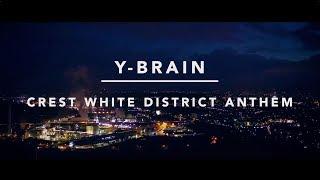 Y-Brain - Crest White District Anthem (Zahnpastalächeln 2) | Kollegah Remix