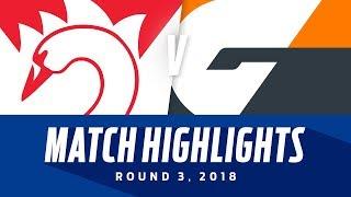 Match Highlights: Sydney v GWS Giants | Round 3, 2018 | AFL