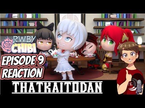 Repeat RWBY Chibi Season 3 Episode 9 - Tea Party Reaction by