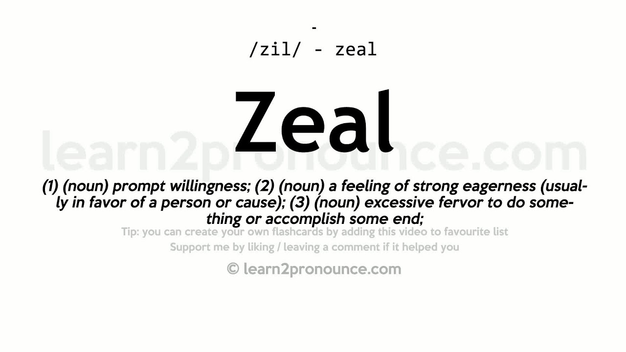Zeal Pronunciation And Definition