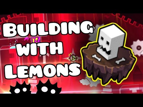 Building with Lemons - Doom Gauntlet Level! - Geometry Dash [2.1]