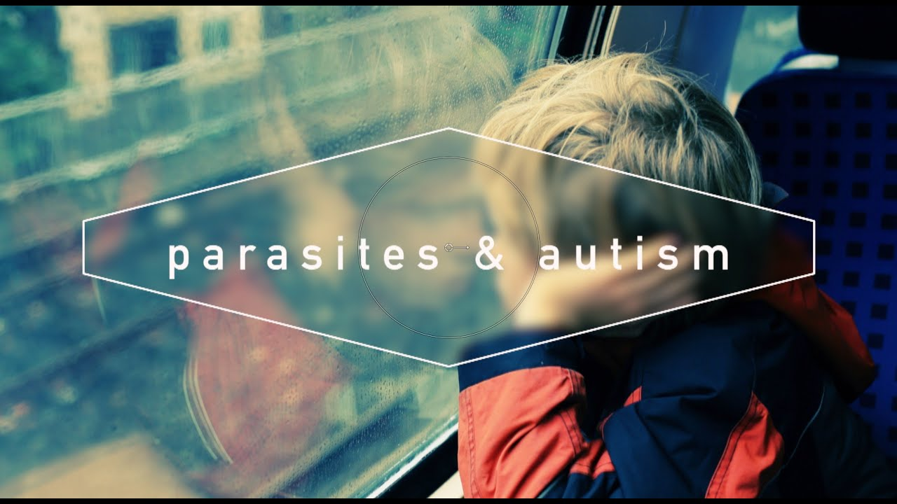 Parasites and Autism by Dr  Robert Dronyk - London West Health Centre