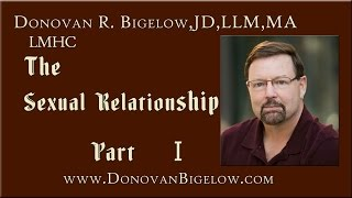 The Sexual Relationship | Object Relations Theory & Sexual Development | Part I