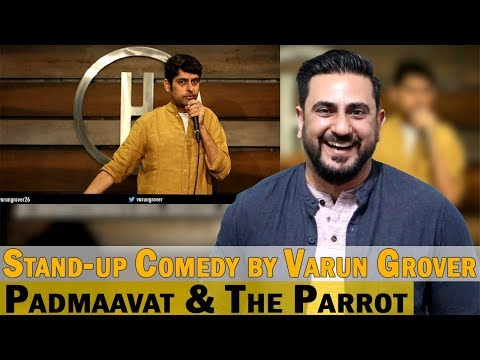 Play Padmaavat & The Parrot - Stand-up Comedy by Varun Grover Reaction