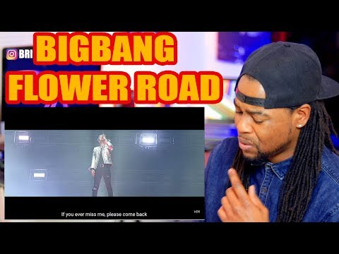 BIGBANG  꽃 길 FLOWER ROAD FMV  REACTION!!!