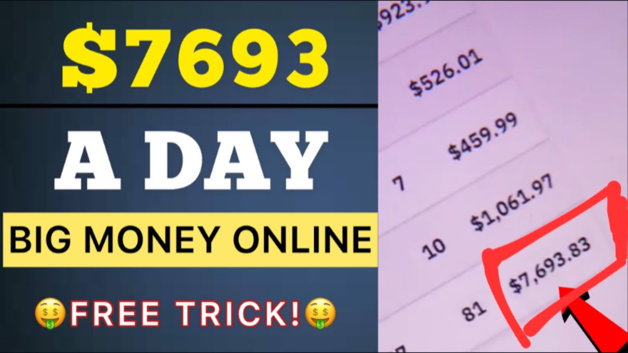 Earn  7693 a Day Using This FREE Trick   Make Big Money Online  How To Make Money Online