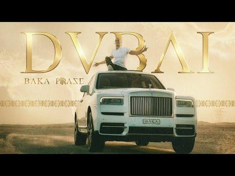 BAKAPRASE - DUBAI (Official Music Video)