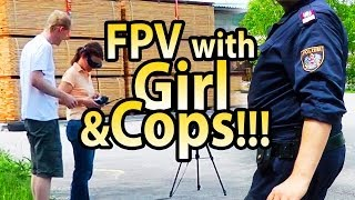FPV flying together with Girlfriend until the Cops came...