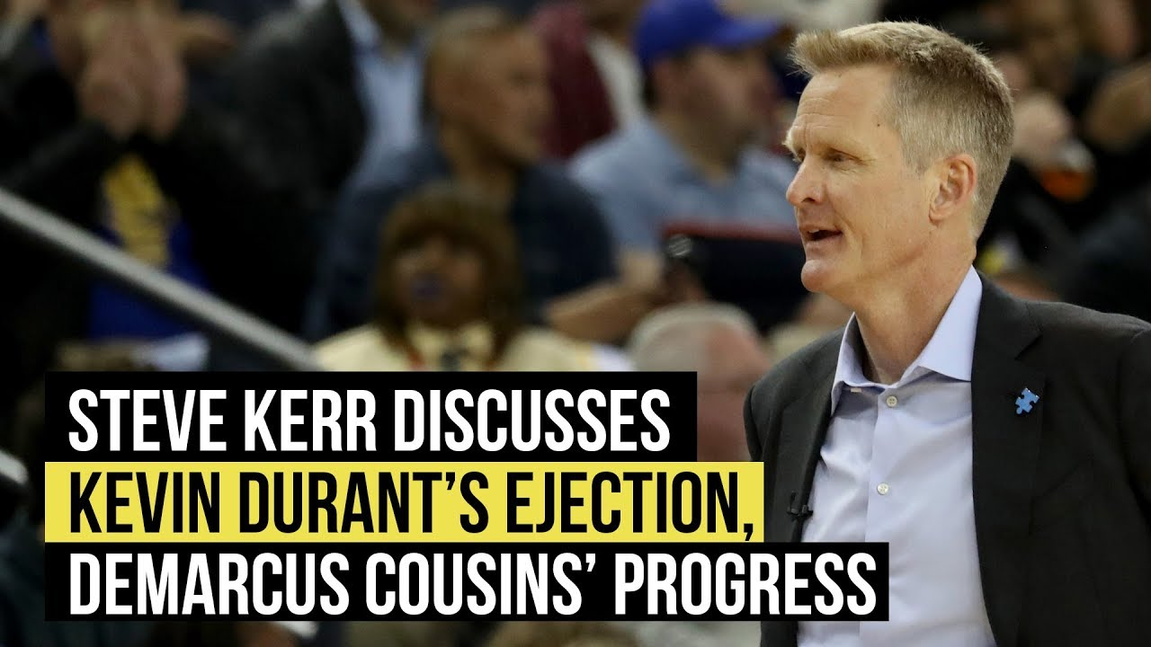 Steve Kerr on DeMarcus Cousins strong play, Kevin Durant's ejection
