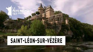 Saint-Léon-sur-Vézère - Périgord Noir - Les 100 lieux qu'il faut voir - Documentaire