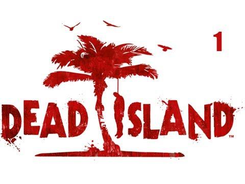 "Dead Island Co-Op Walkthrough - Part 1 ""Prologue"" (Playthrough, Let's Play) HD"