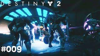 Destiny 2 #009 - Im Herz der Schar - Let's Play Destiny 2 Deutsch / German