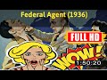 [ [AWESOME!] ] No.70 @Federal Agent (1936) #The8038rouet