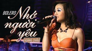 Nhớ Người Yêu [ HD ] - Hoàng Châu