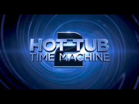 """Trailer Watch: """"Hot Tub Time Machine 2"""" Redband Trailer Overview"""