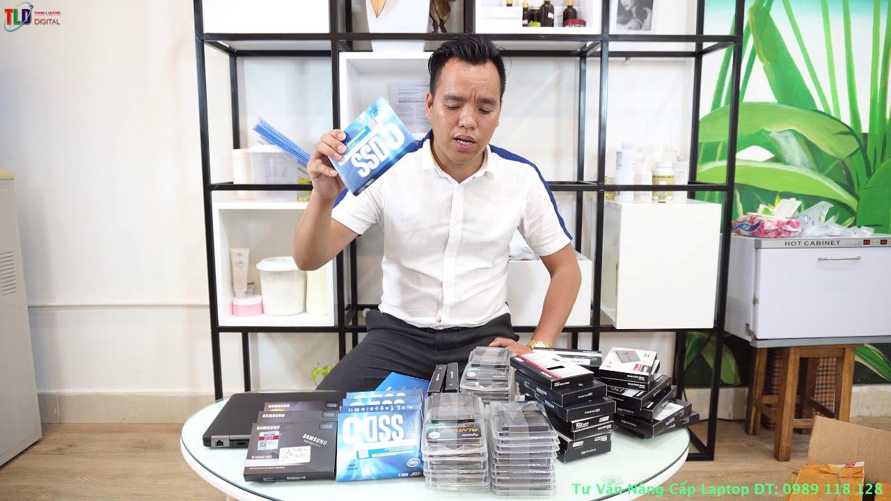 Sốc Quá Ổ Cứng SSD Chính Hãng Rẻ Hơn Cả Ổ Tàu Nhái Nhanh Nâng Cấp Máy Thôi Các Bạn