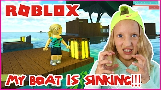 My Boat is Sinking!!! / Roblox Whatever Floats Your Boat