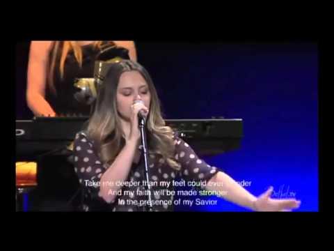Oceans (Where my feet may fail) w/ lyrics from  Bethel Church sung by Hannah McClure