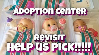 Baby Alive adoption center YOU  help us choose between 2 new babies