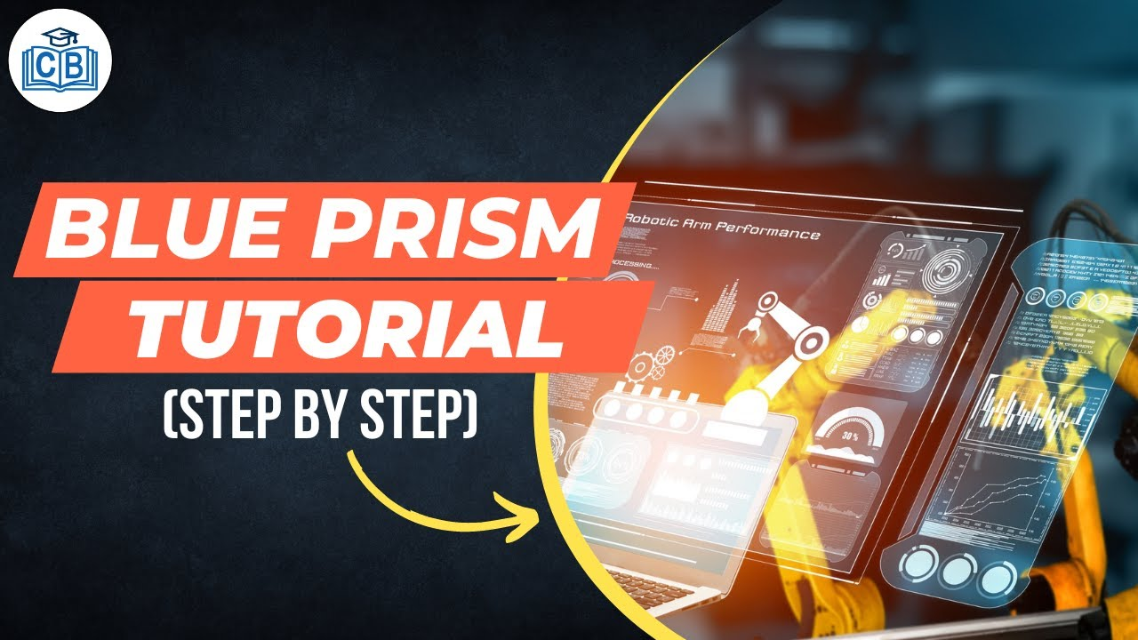 100% Free Blue Prism Training and Tutorial Series - the only