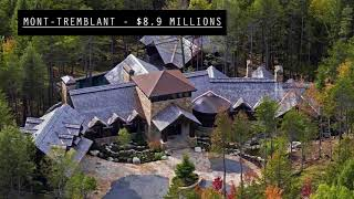 7 des propriétés les plus luxueuses au Québec