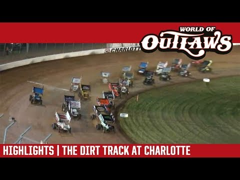 World of Outlaws Craftsman Sprint Cars The Dirt Track at Charlotte May 25, 2018 | HIGHLIGHTS