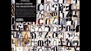 Mulatu Astatke & The Heliocentrics - (2009) Inspiration Information Vol. 3