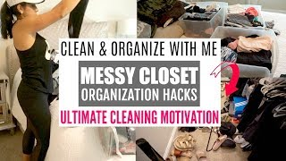 ULTIMATE ORGANIZE WITH ME | SMALL CLOSET ORGANIZATION + STORAGE TIPS | CLEANING MOTIVATION