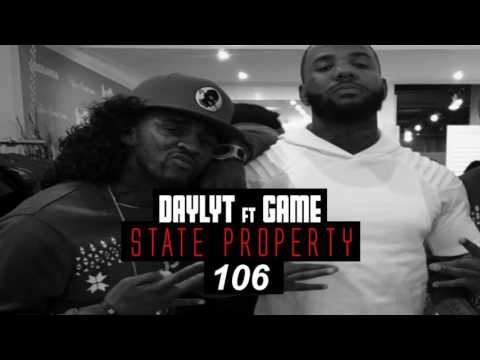 "DAYLYT ft GAME "" STATE PROPERTY """