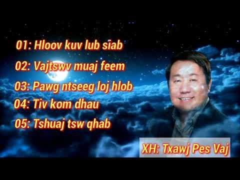 Txawj pes vaj new song 2017 - 2018