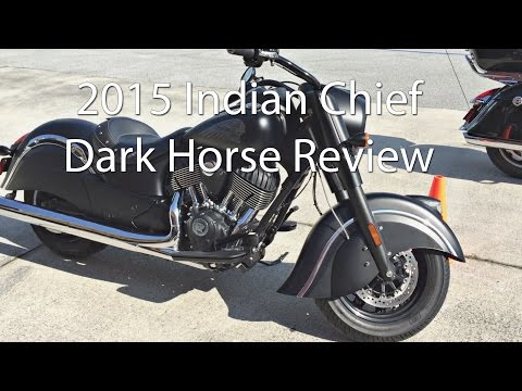 2015 Indian Chief Dark Horse Motorcycle Review