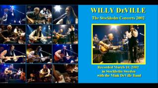 Willy DeVille - Lay Me Down Easy - Live
