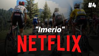 IMERIO #4 - NETFLIX Career - Pro Cycling Manager 2018
