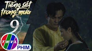 THVL | Tiếng sét trong mưa - Tập 9[2]: Bình đưa cậu Ba ra ngoài bờ sông ngắm đom đóm
