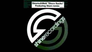 Simms And Welt - Disco Sucks (Slam Remix)