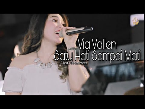 Via Vallen - Sera - Satu Hati Sampai Mati ( Official )