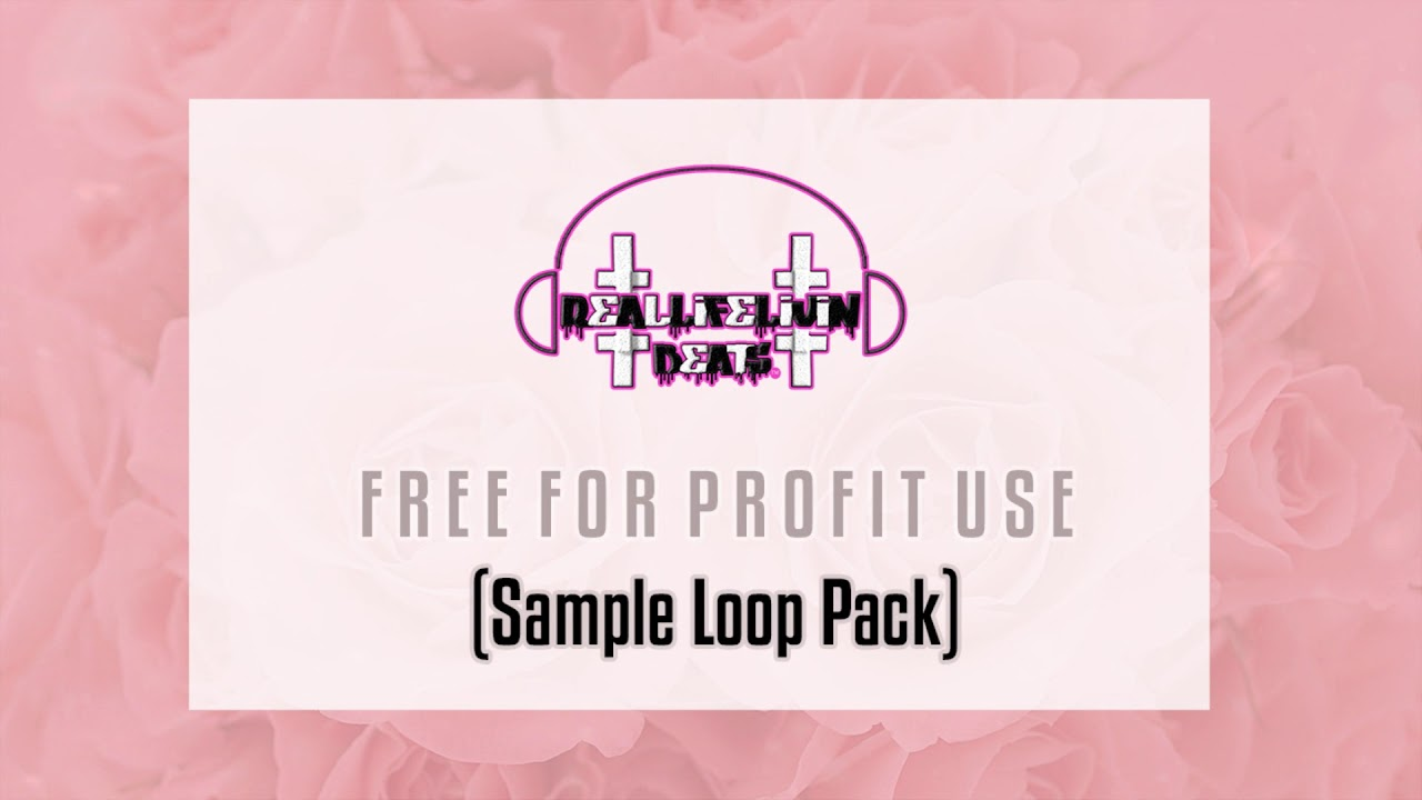 [FREE FOR PROFIT USE] Sample Loop Pack by  #RealLifeLivin Beats