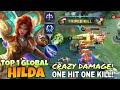 One Hit One Kill! Hilda INSANE BUILD DAMAGE 2021| Top 1 Global Hilda by Zero_xox | Mobile Legends