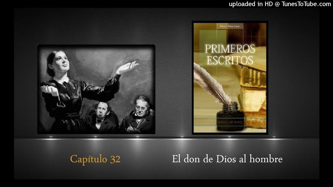 Capítulo 32 El don de Dios al hombre