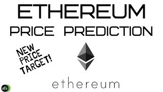 ETHEREUM PRICE PREDICTION | (NEW PRICE TARGETS!!!)